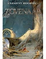 de tovenaar (Een verhaal over liefde, hoop en geloof.) (Dutch Edition)