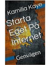 Starta Eget På Internet: Genvägen