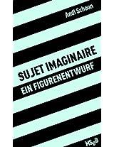 sujet imaginare. Ein Figurenentwurf (MseB)