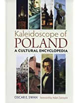 Kaleidoscope of Poland: A Cultural Encyclopedia 2015