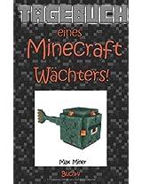 Tagebuch Eines Minecraft Wächters!: Volume 4 (Tagebuch Eines Minecraft Max)