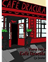 Vamp Inn 2 Cafe Dracula (German Edition)