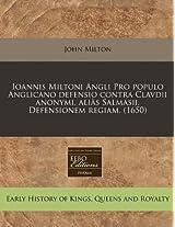 Ioannis Miltoni Angli Pro Populo Anglicano Defensio Contra Clavdii Anonymi, Ali S Salmasii, Defensionem Regiam. (1650)