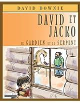 David Et Jacko: Le Gardien Et Le Serpent (French Edition)