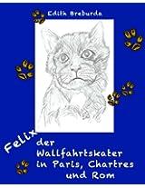 Felix der Wallfahrtskater in Paris, Chartres und Rom (German Edition)