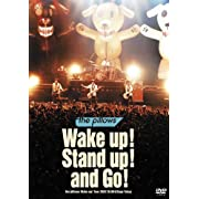 Wake up! Stand up! and Go!��-the pillows Wake up! Tour 2007.10.08 @Zepp Tokyo-<br />