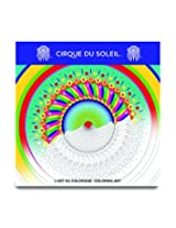 Cirque Du Soleil Adult Coloring Book