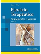 Ejercicio terapéutico / Therapeutic exercise: Fundamentos y técnicas / Foundations and Techniques