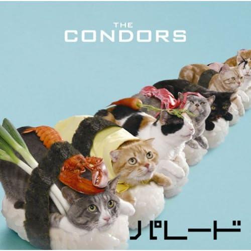 「パレード」 The Condors