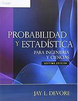 Probabilidad y Estadistica Para Ingenierias y Ciencias
