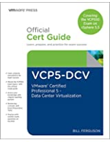 VCP5-DCV Official Certification Guide (Covering the VCP550 Exam): VMware Certified Professional 5 - Data Center Virtualization, 2/e (VMware Press Certification)