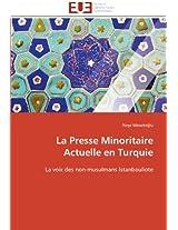 La Presse Minoritaire Actuelle En Turquie (Omn.Univ.Europ.)