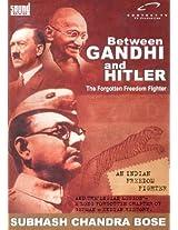 Between Gandhi and Hitler: The Forgotten Freedom Fighter (DVD) - Sound Entertainment (2009) - 60 min