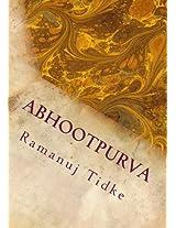 Abhootpurva: An Indian Want