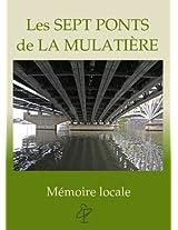 Les Sept Ponts de la Mulatière (Mémoires locales t. 1) (French Edition)