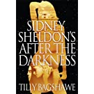 Sidney Sheldons After the Darkness price comparison at Flipkart, Amazon, Crossword, Uread, Bookadda, Landmark, Homeshop18