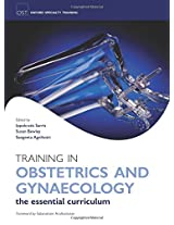 Training In Obstetrics And Gynaecology (Oxford Specialty Training) (Oxford Specialty Training: Training In)