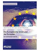 Die Europaische Union Und Die Europaer