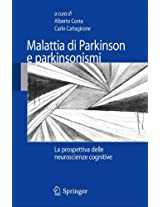 Malattia di Parkinson e parkinsonismi: La prospettiva delle neuroscienze cognitive