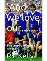 'And we love our....': Everton 1984-85 quiz book