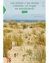 Las playas y dunas costeras: Un hogar en movimiento (La Ciencia Para Todos / Science for All)