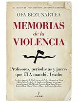 Memorias de la violencia: 1 (Memorias Y Biografias)