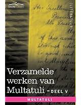 Verzamelde Werken Van Multatuli (in 10 Delen) - Deel V - Ideen - Derde Bundel