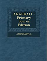 Anarkali - Primary Source Edition