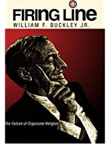 """Firing Line with William F. Buckley Jr. """"The Failure of Organized Religion"""""""