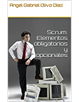Scrum. Elementos obligatorios y opcionales (Spanish Edition)
