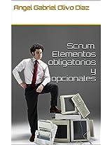 Scrum. Elementos obligatorios y opcionales (Spanish Edition)