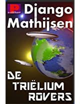 De triëliumrovers (Dutch Edition)