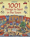 1001 Things to Spot in the Town (Usborne)
