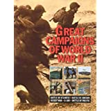 Great Campaigns of World War IIWilliam B. Breuer�ɂ��