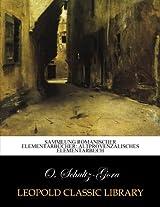 Sammlung Romanischer Elementarbücher: Altprovenzalisches Elementarbuch