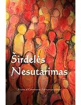 Sirdeles Nesutarimu/ Heart of Controversy