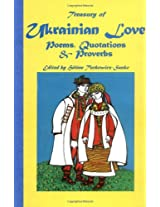 Treasury of Ukrainian Love Poems, Quotations and Proverbs (Treasury of Love Series)