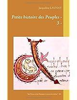 Petite Histoire Des Peuples - 3 -