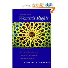 States and Women's Rights: The Making of Postcolonial Tunisia, Algeria, & Morocco