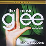 Glee: The Music 3 - ShowstoppersGlee Cast