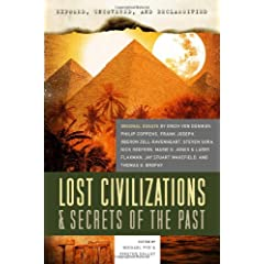 Lost Civilizations & Secrets of the Past (Exposed, Uncovered, & Declassified)