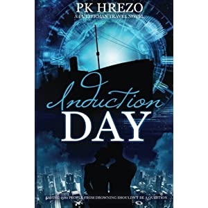 Induction Day: A Butterman Travel Novel: Volume 2