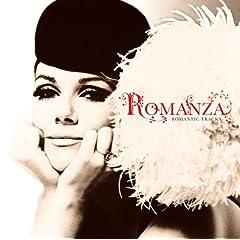ロマンツァ〜ロマンティック・トラックス