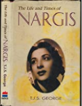 The Life and Times of Nargis