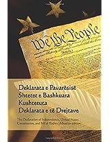 Shpallja E Pavaresise, Kushtetute, Deklarata E Te Drejtave: Declaration of Independence, Constitution, and Bill of Rights - Albanian Edition