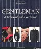 Gentleman: A Timeless Guide to Fashion (Ullmann)