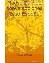 Nueva Guia de conversaciones Ruso-Español (Spanish Edition)