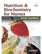 Nutrition & Biochemistry for Nurses