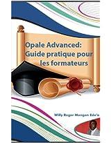 Opale Advanced:Guide pratique pour les formateurs