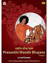 Prasanthi Mandir Bhajans - Volume 7